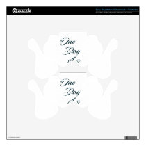 One Day at a time Decal For PS3 Controller