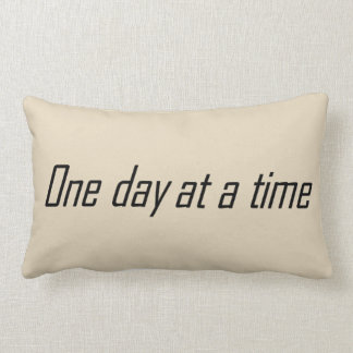 One day at a time encouraging lumbar pillow
