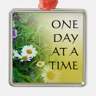 One Day at a Time Flower Garden Metal Ornament