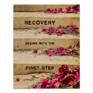 One Day at a Time (Flowers on Steps / Recovery) Poster