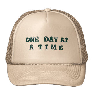 ONE DAY AT A TIME - HAT