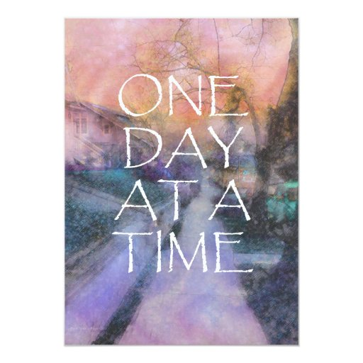 "One Day at a Time Invitation 5"" X 7"" Invitation Card"