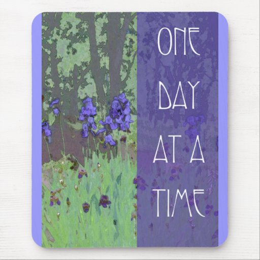 One Day at a Time Irises and Trees Mousepads