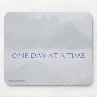 ONE DAY AT A TIME  Lavender Blue Bay Mouse Pad
