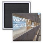 One Day At A Time Magnets