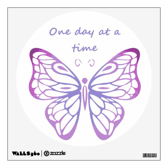One Day at a Time Motivational Butterfly Quote Wall Sticker