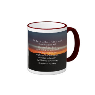 One Day At A Time... - Mug