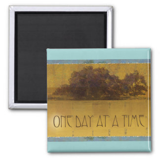 One Day at a Time Oaks by Lake 2 Inch Square Magnet
