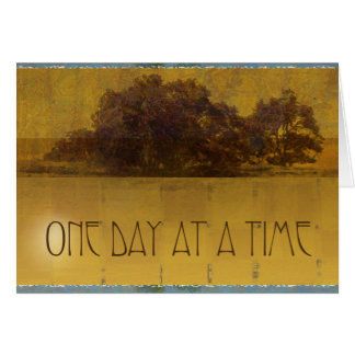 One Day at a Time Oaks by Lake Card