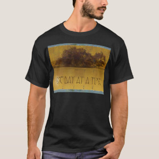 One Day at a Time Oaks by Lake T-Shirt