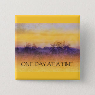 One Day at a Time Orange Purple Field Pinback Button