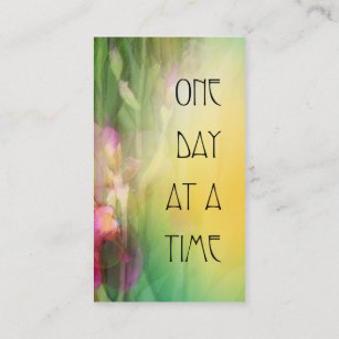 Meeting slogan business cards templates zazzle one day at a time pink and red irises business card colourmoves