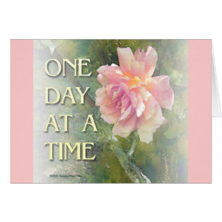 One Day at a Time Pink Rose Greeting Card