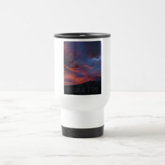One Day at a Time - Quiet Sunrise 15 Oz Stainless Steel Travel Mug