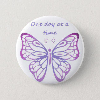 One Day at a Time Quote Butterfly Art Pinback Button