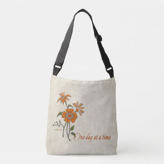 One Day at a Time (recovery quote) Crossbody Bag