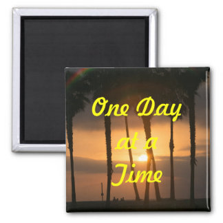 One Day at a Time Refrigerator Magnet