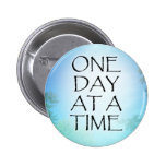 One Day at a Time September Sky 2 Inch Round Button