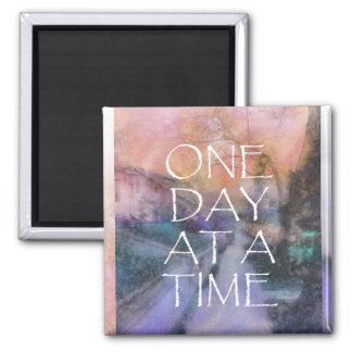 One Day at a Time Sidewalk 2 Inch Square Magnet