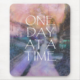 One Day at a Time Sidewalk Mouse Pad