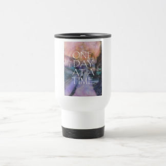 One Day at a Time Sidewalk 15 Oz Stainless Steel Travel Mug