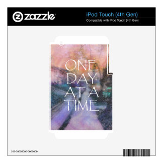 One Day at a Time Sidewalk Skin For iPod Touch 4G