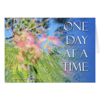 One Day at a Time  Silk Tree Card