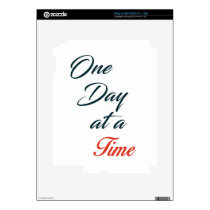 One Day at a time Skin For iPad 2