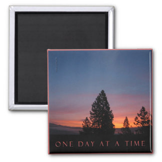 One Day at a Time Sunrise Magnet