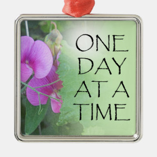 One Day at a Time Sweet Peas Metal Ornament