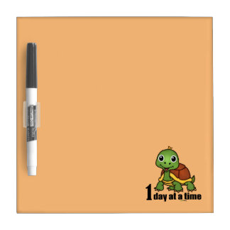 One Day at a Time -Turtle Dry Erase Board