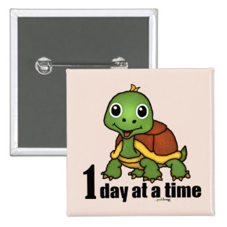 One Day at a Time -Turtle Pinback Button
