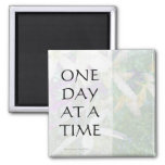 One Day at a Time White Flowers Panel Magnet