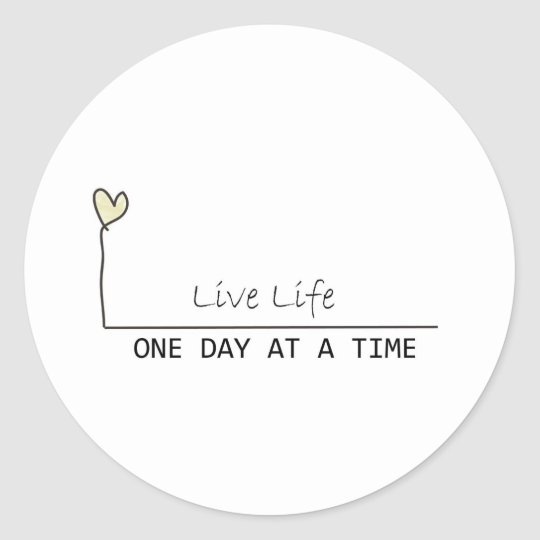one day at  at  time classic round sticker
