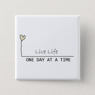 one day at  at  time pinback button
