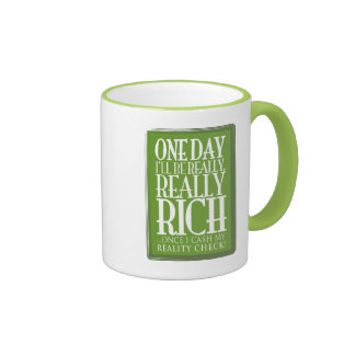 One day I ll be really really rich Mugs