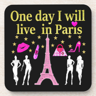 ONE DAY I WILL LIVE IN PARIS BEVERAGE COASTER