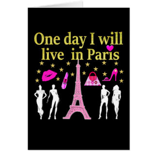 ONE DAY I WILL LIVE IN PARIS CARD