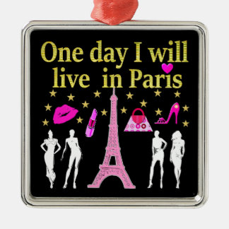 ONE DAY I WILL LIVE IN PARIS METAL ORNAMENT