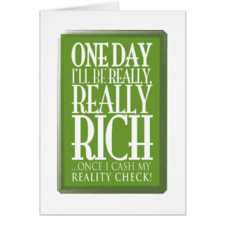One day I'll be really, really rich Card