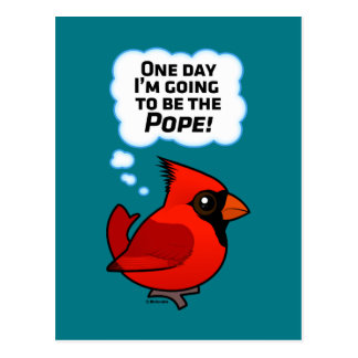 One Day I'm Going to Be the Pope! Postcard