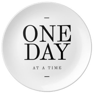 One Day Inspiring Quote White Black Gifts Porcelain Plate