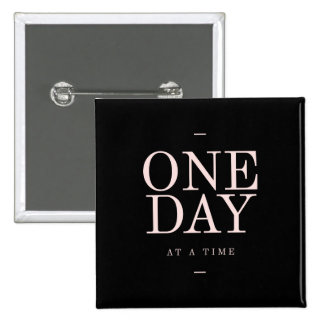 One Day - Inspiring Quotes Black Pink Goals Buttons