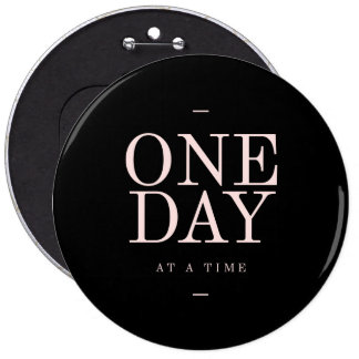 One Day - Inspiring Quotes Black Pink Goals Button