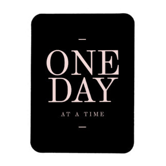 One Day - Inspiring Quotes Black Pink Goals Magnet