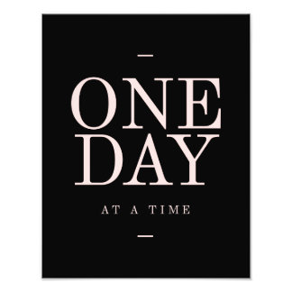 One Day - Inspiring Quotes Black Pink Goals Photographic Print