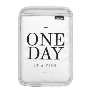 One Day Inspiring Sobriety Quote White Black iPad Mini Sleeves
