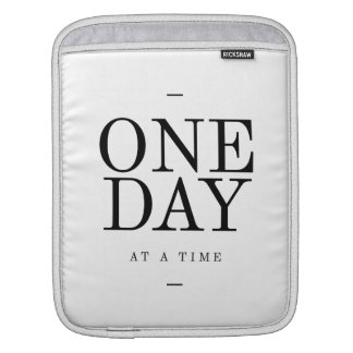 One Day Inspiring Sobriety Quote White Black iPad Sleeves