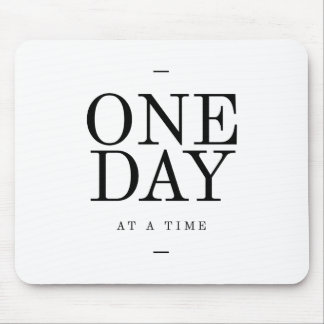One Day Inspiring Sobriety Quote White Black Mouse Pad