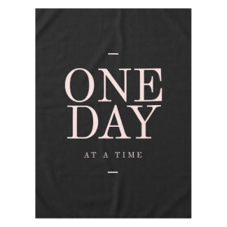 One Day - Motivational Quote Black Pink Goals Tablecloth